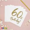 Tovaglioli di Auguri 60 Anni ORO carta Bianchi scritta ORO 60 Birthday compleanno sesanta anni festa party SP33-77-60-008 - Kadosa