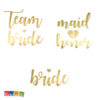 12 Tatuaggi Team Bride Wedding Matrimonio Color Oro Tatuaggio Tatoo tattoo temporaneo Sposa addio Nubilato Festa Party Bride Damigella Team Bride TAT1-019 - Kadosa